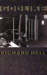 Godlike - Richard Hell, Dennis Cooper