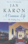 A Common Life (The Mitford Years) - Jan Karon