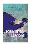 Tormenta de espadas (Canción de Hielo y Fuego, #3) - George R.R. Martin
