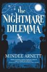 The Nightmare Dilemma - Mindee Arnett