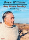 Any Given Sunday - Owen Williams