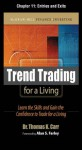 Trend Trading for a Living, Chapter 11 - Entries and Exits (McGraw-Hill Finance & Investing) - Thomas K. Carr