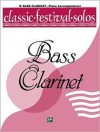 Classic Festival Solos (B-Flat Bass Clarinet), Vol 1: Piano Acc. - Alfred A. Knopf Publishing Company