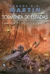 Tormenta De Espadas (Cancion de Hielo y Fuego, #3) - Cristina Macía, George R.R. Martin