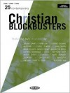 25 Contemporary Christian Blockbusters - Bryce Inman