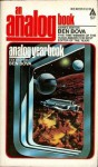 The Analog Yearbook - Orson Scott Card, Spider Robinson, Jeff Rovin, Ben Bova, Robert Bloch, Gregory Benford, William Sims Bainbridge, Kate Wilhelm, Broeck Steadman, Stephen Robinett, Jack Gaughan, Sam Nicholson, Barry Malzberg, Murray M. Dalziel, Mike Hinge, Janet Elizabeth Aulisio, Malcolm