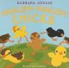 Higgledy-Piggledy Chicks - Barbara Joosse, Rick Chrustowski