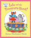 Lulu and the Treasure Hunt. by Emma Chichester Clark - Emma Chichester Clark