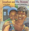 Jonathan and His Mommy - Irene Smalls, Michael Hays