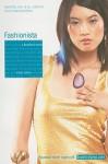 Fashionista (Bradford Novels (Quality)) - Micol Ostow