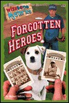 Forgotten Heroes - Michael Anthony Steele, Kevin Ryan, Kathryn Yingling
