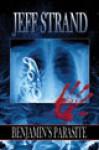 Benjamin's Parasite - Jeff Strand