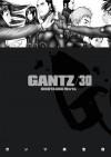 Gantz/30 (Gantz, #30) - Hiroya Oku, Chris Warner