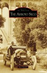 The Arroyo Seco - Rick Thomas