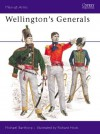 Wellington's Generals - Michael Barthorp, Richard Hook