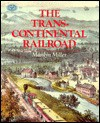 The Transcontinental Railroad - Marilyn Miller