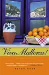 Viva Mallorca!: One Mallorcan Autumn - Peter Kerr