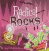 Radical Rocks [With Book] - Rena Korb, Brandon Reibeling