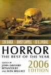Horror: The Best of the Year, 2006 Edition - John Gregory Betancourt, Sean Wallace