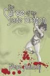The Curse of the Jade Dragon - Nene Adams