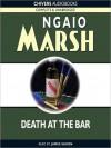 Death At The Bar (MP3 Book) - Ngaio Marsh, James Saxon