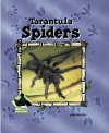 Tarantula Spiders - Julie Murray
