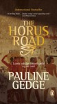 Lord of the Two Lands #3 The Horus Road - Pauline Gedge
