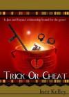 Trick or Cheat? - Inez Kelley