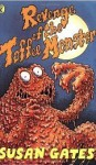 Revenge Of The Toffee Monster - Susan Gates