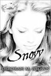 Snow - Deborah M. Brown