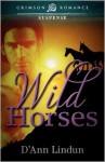 Wild Horses - D'Ann Lindun