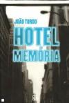 Hotel Memória - João Tordo