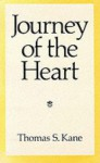 Journey of the Heart - Thomas S. Kane