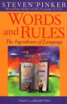 Words and Rules: The Ingredients of Language - Steven Pinker