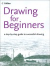 Drawing for Beginners - Peter Partington, Bruce Robertson, Philip Patenall, David Cook