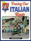 Tracing Our Italian Roots - Kathleen Lee, Nate Butler, Beth Evans