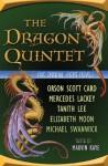 The Dragon Quintet - Orson Scott Card, Marvin Kaye, Mercedes Lackey, Elizabeth Moon