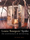 Louise Bourgeois' Spider: The Architecture of Art-Writing - Mieke Bal