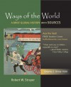 Ways of the World: A Brief Global History with Sources, Volume 2: Since 1500 - Robert W. Strayer
