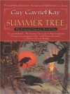 The Summer Tree (Fionavar Tapestry, #1) - Guy Gavriel Kay, Simon Vance