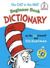 The Cat in the Hat Beginner Book Dictionary - P.D. Eastman, Dr. Seuss