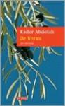 De boodschapper en de Koran: een vertelling / een vertaling - Kader Abdolah