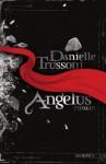 Angelus - Danielle Trussoni, Rainer Schmidt