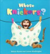 Whose Knickers? - Leonie Worthington