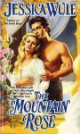 The Mountain Rose - Jessica Wulf