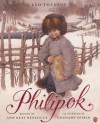 Philipok - Leo Tolstoy, Gennady Spirin, Ann Keay Beneduce