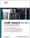 CCNP Tshoot 642-832 Official Certification Guide - Kevin Wallace