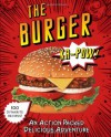 The Burger: An Action-Packed Tasty Adventure - Parragon Books