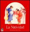 La Natividad = The Nativity - Julie Vivas, Alma Flor Ada