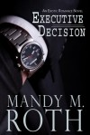 Executive Decision (Falling For Him, #1) - Mandy M. Roth